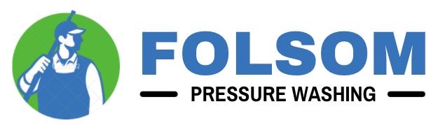 Folsom Pressure Washing